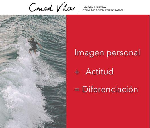 Imagen personal + Actitud = Diferenciación.